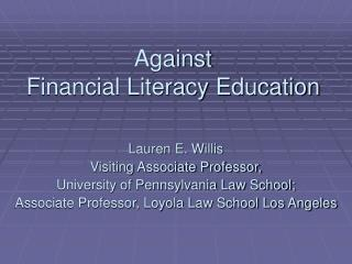 Against Financial Literacy Education