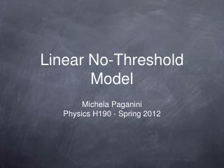 Linear No-Threshold Model