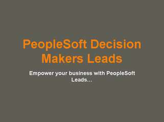 Empower your business with PeopleSoft Leads???