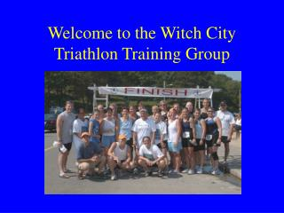 Welcome to the Witch City Triathlon Training Group