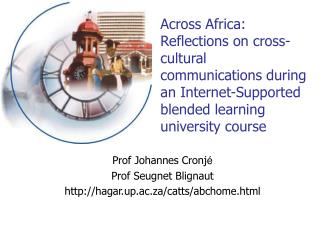 Across Africa:  Reflections on cross-cultural communications during an Internet-Supported blended learning university co