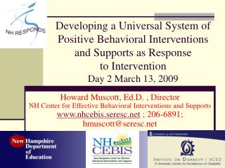 Developing a Universal System of Positive Behavioral Interventions and Supports as Response  to Intervention Day 2 March