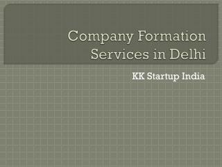 Company Formation Services in Delhi