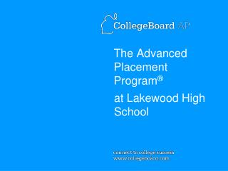 The Advanced Placement Program ®