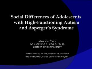 Social Differences of Adolescents with High-Functioning Autism and Asperger's Syndrome