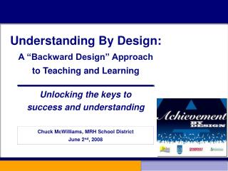 Understanding By Design: A  Backward Design  Approach to Teaching and Learning