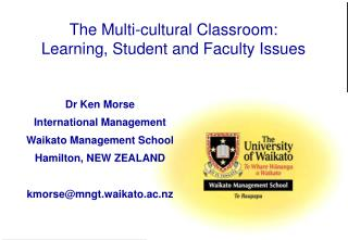 The Multi-cultural Classroom: Learning, Student and Faculty Issues