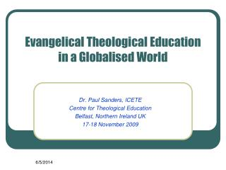 Evangelical Theological Education in a Globalised World