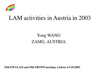 LAM activities in Austria in 2003