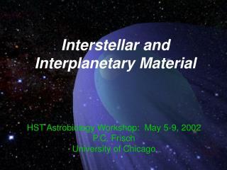 Interstellar and Interplanetary Material