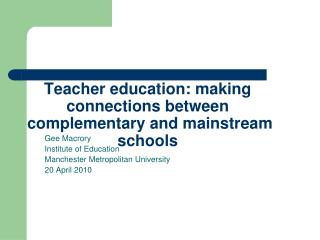Teacher education: making connections between complementary and mainstream schools