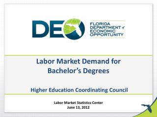 Labor Market Demand for  Bachelor s Degrees   Higher Education Coordinating Council