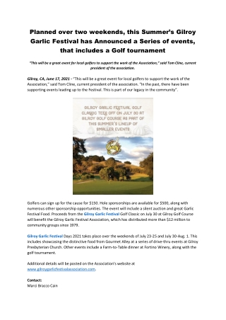 Planned over two weekends, this Summer's Gilroy Garlic Festival has Announced a Series of events, that includes a Golf t