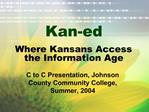 Where Kansans Access the Information Age