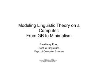 Modeling Linguistic Theory on a Computer: