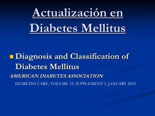 Actualizaci�n en Diabetes Mellitus