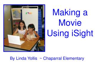 Making a Movie Using iSight