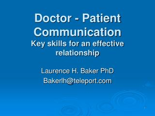 Doctor - Patient Communication Key skills for an effective relationship