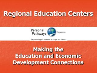 Regional Education Centers