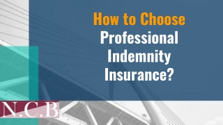 How to Choose Professional Indemnity Insurance