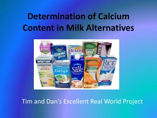 Determination of Calcium Content in Milk Alternatives