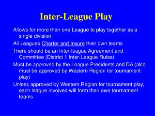 Inter-League Play