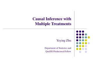 Causal Inference with Multiple Treatments