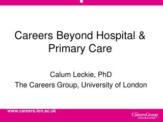 Careers Beyond Hospital & Primary Care