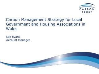 Carbon Management Strategy for Local Government and Housing Associations in Wales