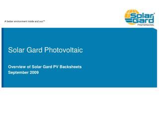 Solar Gard Photovoltaic