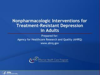 Nonpharmacologic Interventions for Treatment-Resistant Depression in Adults
