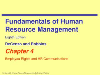 Chapter 4 Employee Rights and HR Communications