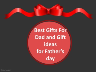 Some of the Best gift ideas for father's day