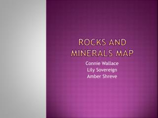 Rocks and Minerals map