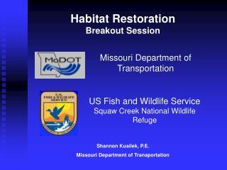 Habitat Restoration Breakout Session