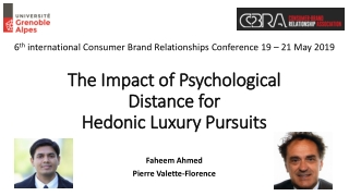 The Impact of Psychological Distance for Hedonic Luxury Pursuits