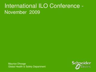 International ILO Conference - November 2009