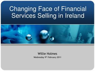 Changing Face of Financial Services Selling in Ireland