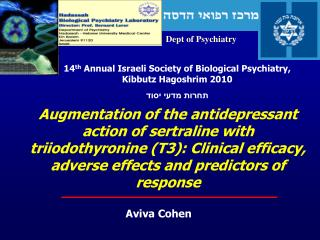 Augmentation of the antidepressant action of sertraline with triiodothyronine T3: Clinical efficacy, adverse effects and