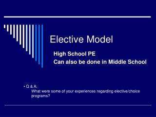 Elective Model