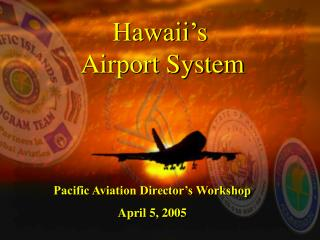 Hawaii's  Airport System