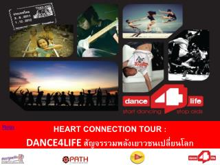 Heart Connection Tour  :  DANCE4LIFE  ????????????????????????????