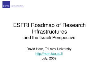 ESFRI Roadmap of Research Infrastructures and the Israeli Perspective