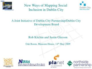 New Ways of Mapping Social  Inclusion in Dublin City
