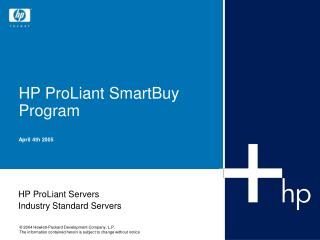 HP ProLiant SmartBuy Program April 4th 2005