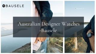 Australian Designer Watches   Designer Watches Online   Bausele Watches