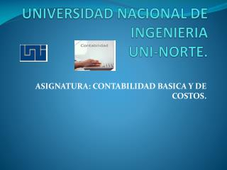 UNIVERSIDAD NACIONAL DE INGENIERIA UNI-NORTE.