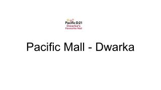 shopping mall in Dwarka