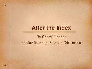 After the Index