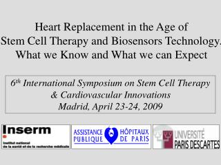 Heart Replacement in the Age of  Stem Cell Therapy and Biosensors Technology.  What we Know and What we can Expect